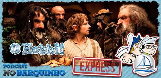 No Barquinho Express – O Hobbit: Uma Jornada Inesperada