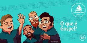 #NB86 – O que é Gospel?